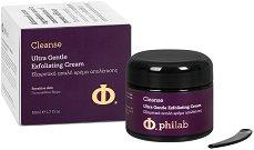 """Philab Cleanse Ultra Gentle Exfoliating Cream - Ултра нежен ексфолиращ крем за лице за чувствителна кожа от серията """"Cleanse"""" - крем"""