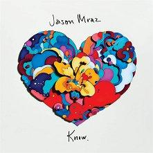 Jason Mraz - Know. -