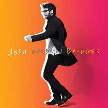 Josh Groban - Bridge - Deluxe Edition -