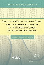 Challenges Facing Member States and Candidate Countries of the European Union in the Field of Taxation - Savina Mihaylova-Goleminova -