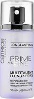 Catrice Prime & Fine Multitalent Fixing Spray - Мултифункционален спрей за грим с фиксиращ ефект - тоник