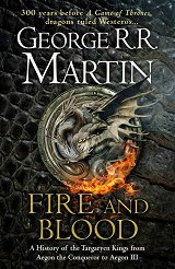Fire and Blood - book 1 - George R. R. Martin -
