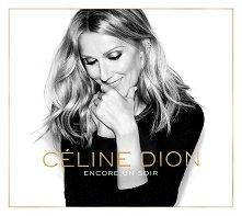 Celine Dion - Encore Un Soir -