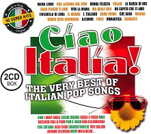 Ciao Italia. The Very Best Italian Pop Songs - 2 CD Box -