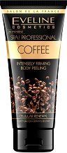 "Eveline SPA Professional Coffee Intensely Firming Body Peeling - Пилинг за тяло от серията ""SPA Professional"" -"