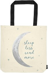 Текстилна чанта за книги - Sleep Less, Read More -