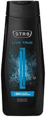 STR8 Live True Refreshing Shower Gel - Освежаващ душ гел за мъже -