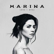 Marina - Love + Fear -