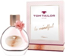 Tom Tailor Be Mindful Woman EDT - Дамски парфюм -