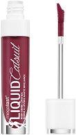 Wet'n'Wild MegaLast Liquid Catsuit High-Shine Lipstick - Течно червило с блестящ ефект - боя