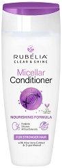 """Rubelia Clear & Shine Micellar Conditioner Nourishing Formula - Подхранващ мицеларен балсам за суха коса от серията """"Clear & Shine"""" -"""