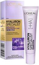"""L'Oreal Hyaluron Specialist Eye Cream - Крем за околоочен контур с хиалуронова киселина от серията """"Hyaluron Specialist"""" - серум"""