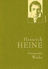 Gesammelte Werke Heinrich Heine - Heinrich Heine -