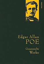 Gesammelte Werke Edgar Allan Poe - Edgar Allan Poe -