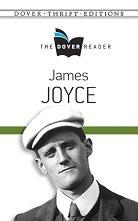 The Dover Reader: James Joyce - James Joyce -