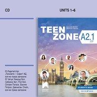 Teen Zone - ниво A2.1: Аудиодиск по английски език за 9. клас -