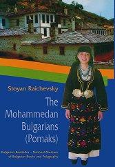 The Mohammedan Bulgarians (Pomaks) -