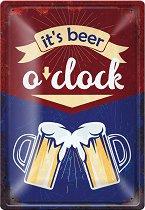 Метална табелка - Beer o'clock - С размери 20 x 30 cm