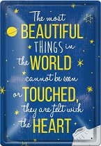 Метална табелка - The Most Beautiful Things - С размери 20 x 30 cm