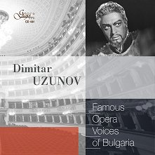 Famous opera voices of Bulgaria - Dimitar Uzunov - албум