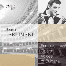 Famous opera voices of Bulgaria - Asen Selimski - албум