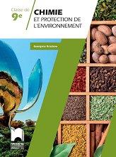 Chimie et protection de l'environnement pour la classe de 9 Учебно помагало по химия и опазване на околната среда за 9. клас на френски език -