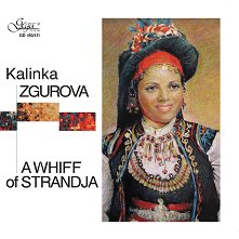 Kalinka Zgurova - A whiff of Strandja - 2 CD -