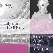 Famous opera voices of Bulgaria - Lilyana Bareva -
