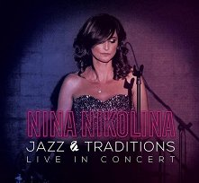 Нина Николина - Jazz & Traditions (Live) - компилация