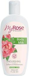 My Rose Nourishing Body Milk - Подхранващо мляко за тяло с екстракт от българска роза - крем