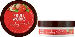 Fruit Works Strawberry & Pomelo Body Butter - Масло за тяло с аромат на ягода и помело - душ гел