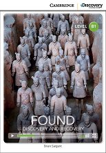 Cambridge Discovery Education Interactive Readers - Level B1: Found: Discovery and Recovery + онлайн материали -