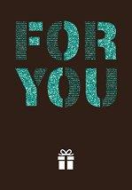 Поздравителна картичка - For you -