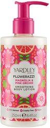 Yardley Flowerazzi Magnolia & Pink Orchid Smoothing Body Lotion - Изглаждащ лосион за тяло с аромат на магнолия и розова орхидея - масло