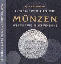 Antike und mittelalterliche Munzen aus Varna und seiner Umgebung - Igor Lazarenko -