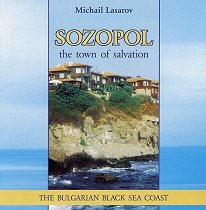 Sozopol the town of salvation - Michail Lasarov -