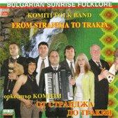 Оркестър Комити - От Странджа до Тракия - компилация