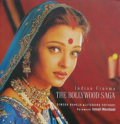Indian Cinema: The Bollywood Saga - Dinesh Raheja, Jitendra Kothari -