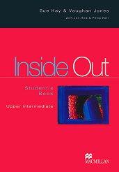 Inside Out - Upper Intermediate: Учебник Учебна система по английски език -