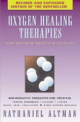 Oxygen Healing Therapies: For Optimum Health & Vitality - Nathaniel Altman -