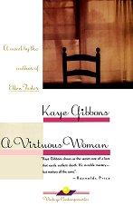 A Virtuous Woman - Kaye Gibbons -