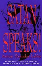 Satan Speaks! - Anton Szandor La Vey -