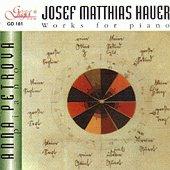 Анна Петрова - Josef Matthias Hauer - Works for piano -