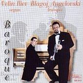 Благой Ангеловски & Велин Илиев - Music for trumpet and organ -