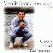Веселин Станев - пиано - Chopin, Ravel, Rachmaninoff -
