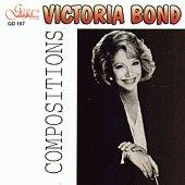 Victoria Bond - Композиции -
