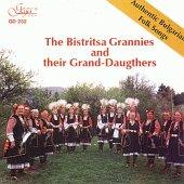 Бистришките баби - Автентични български фолклорни песни -