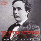 Людмил Ангелов - Richard Strauss - Works for piano - албум