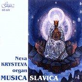 Нева Кръстева - Musica Slavica - орган -
