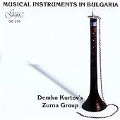 Музикалните Инструменти В България - Зурнаджийската група - албум